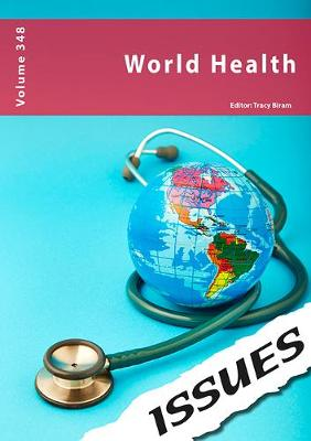 World Health: 348 - Issues series 348 (Paperback)