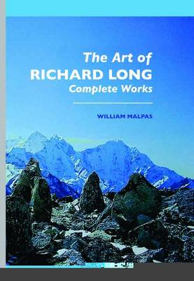 The Art of Richard Long: Complete Works (Paperback)