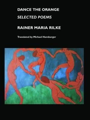 Dance the Orange: Selected Poems - European Writers (Paperback)