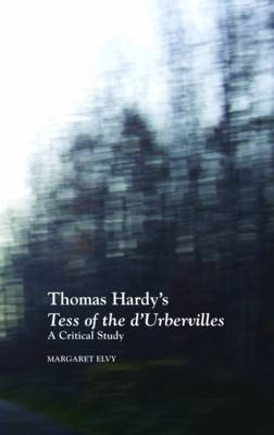 Thomas Hardy's Tess of the D'Urbervilles: A Critical Study (Paperback)