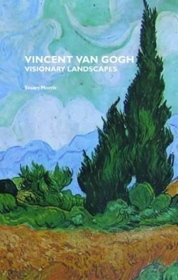 Vincent Van Gogh: Visionary Landscapes (Paperback)