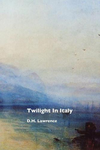 Twilight in Italy (Paperback)