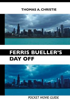 Ferris Bueller's Day Off: Pocket Movie Guide (Paperback)