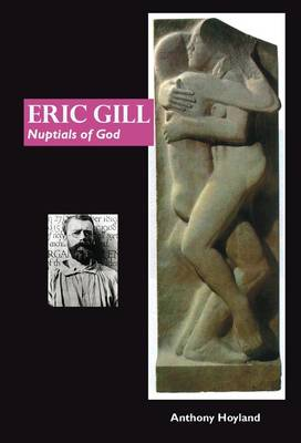 Eric Gill: Nuptial of God (Paperback)