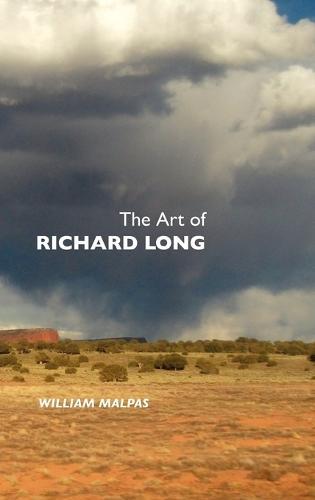The Art of Richard Long - Sculptors (Hardback)