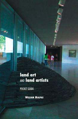 Land Art and Land Artists: Pocket Guide (Hardback)