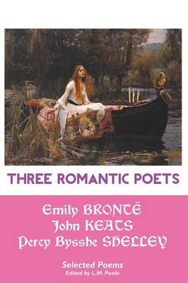 Three Romantic Poets: Selected Poems (Paperback)