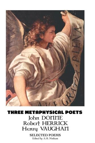 Three Metaphysical Poets: Selected Poems (Paperback)
