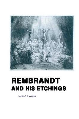 Rembrandt and His Etchings - Painters (Paperback)