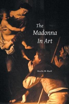 The Madonna in Art (Paperback)