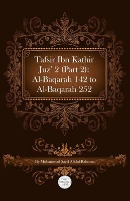 Tafsir Ibn Kathir Juz' 2 (Part 2): Al-Baqarah 142 To Al-Baqarah 252 (Paperback)