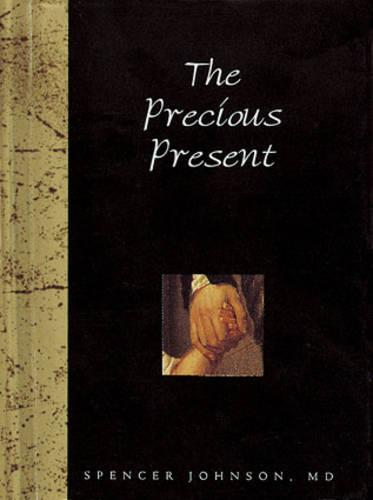 The Precious Present - Words for Life S. (Hardback)