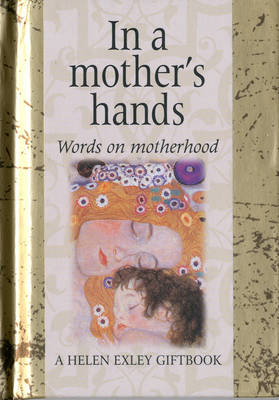 In a Mother's Hands - Words for Life S. (Paperback)