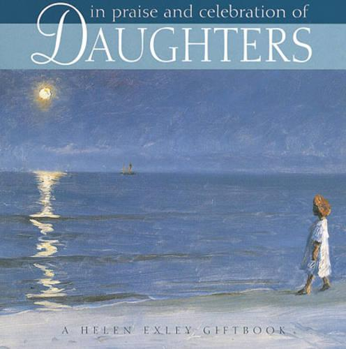 In Praise and Celebration of Daughters (Hardback)