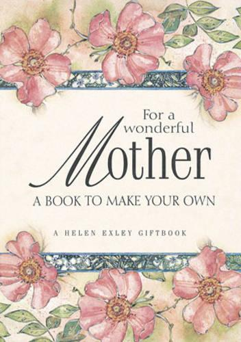 For a Wonderful Mother - Journals S. (Paperback)
