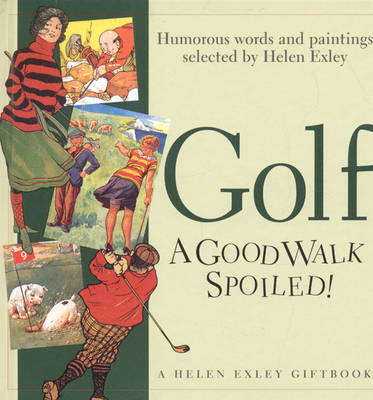 Golf: A Good Walk Spoiled - Special Occasions S. (Hardback)