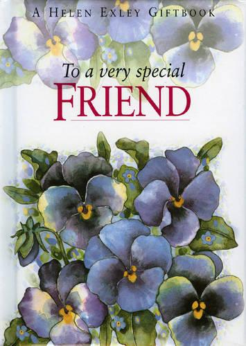 To a Very Special Friend - To-Give-and-to-Keep S. (Hardback)