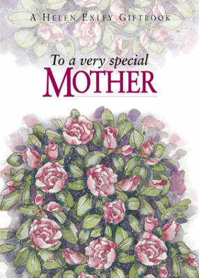 To a Very Special Mother - To-Give-and-to-Keep S. (Hardback)