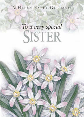 To a Very Special Sister - To-Give-and-to-Keep S. (Hardback)