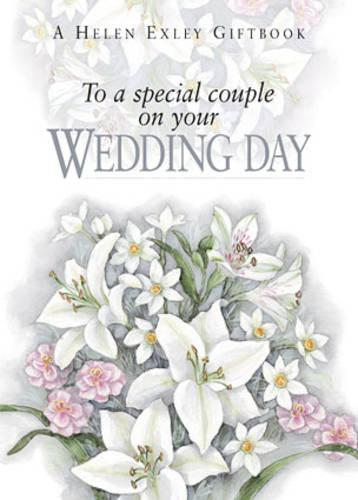 To a Special Couple on Your Wedding Day - To-Give-and-to-Keep S. (Hardback)