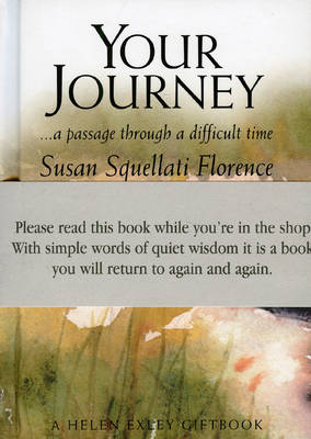 Your Journey: A Passage Through a Difficult Time - Journeys S. (Board book)