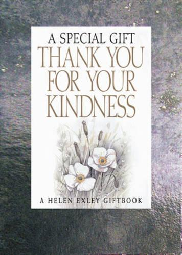 Thank You for Your Kindness: A Special Gift - Special Gifts S. (Hardback)