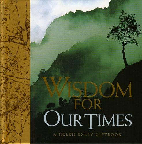 Wisdom for Our Times - Wisdom S. (Hardback)