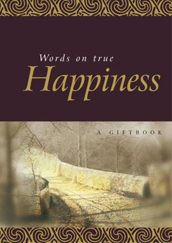 Words on True Happiness (Hardback)