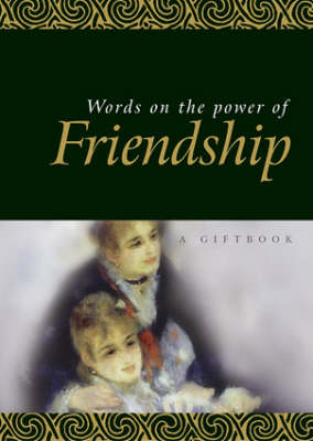Words on the Power of Friendship (Hardback)