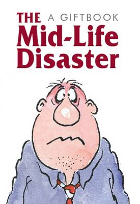 The Midlife Disaster - Jewels S. (Hardback)