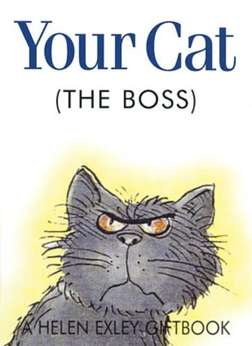 Your Cat the Boss - Jewels S. (Hardback)