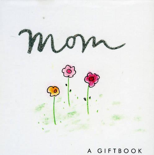 Mom (Hardback)
