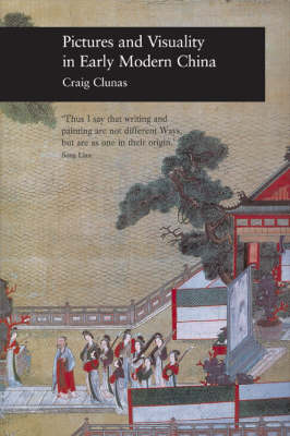 Pictures and Visuality in Early Modern China (Hardback)