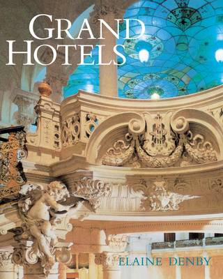 Grand Hotels: Reality and Illusion (Paperback)