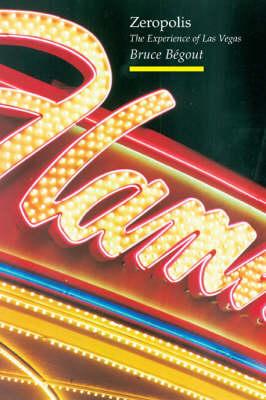 Zeropolis: the Experience of Las Vegas - TOPOGRAPHICS (Paperback)