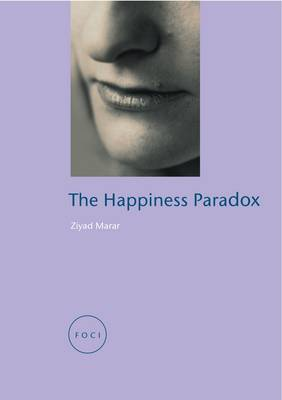 Happiness Paradox - FOCI (Paperback)