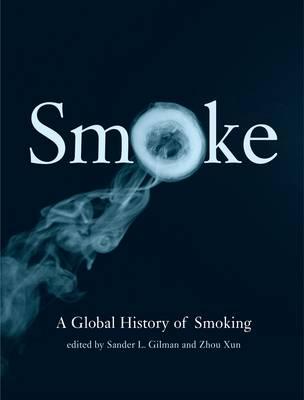 Smoke: a Global History of Smoking (Hardback)