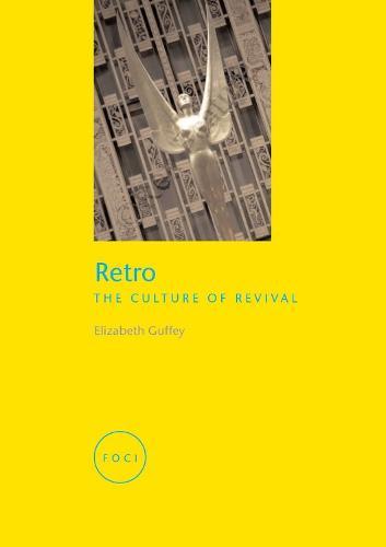 Retro: The Culture of Revival (Paperback)