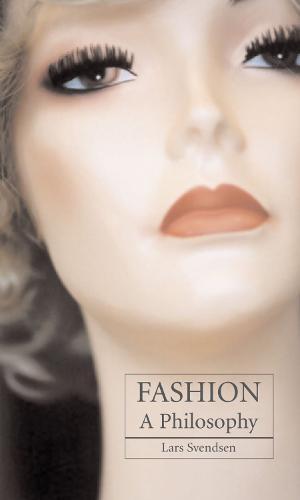 Fashion: A Philosophy (Paperback)