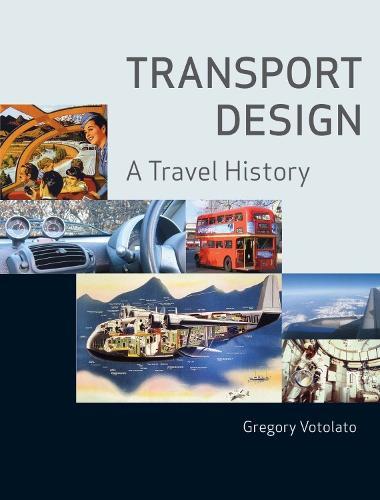 Transport Design: A Travel History (Paperback)