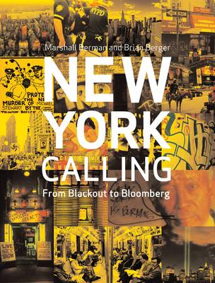 New York Calling: From Blackout to Bloomberg (Paperback)