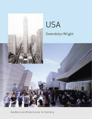 USA: Modern Architectures in History - Modern Architectures in History (Paperback)