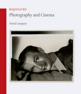 Photography and Cinema - Exposures (Paperback)