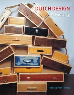 Dutch Design: A History (Paperback)