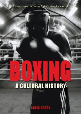 Boxing: A Cultural History (Paperback)