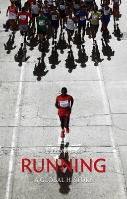 Running: A Global History (Hardback)