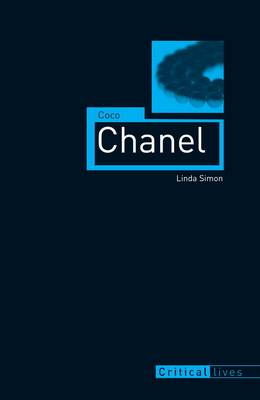 Coco Chanel - Critical Lives (Paperback)
