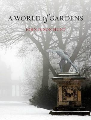 World of Gardens (Hardback)