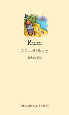 Rum: A Global History - Edible (Hardback)