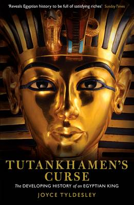 Tutankhamen's Curse: The developing history of an Egyptian king (Paperback)